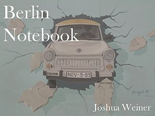 Berlin Notebook: Where Are the Refugees? by Joshua Weiner