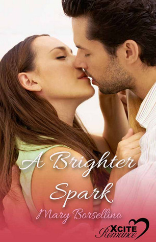 A Brighter Spark by Mary Borsellino