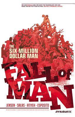 Six Million Dollar Man: Fall of Man by Ron Salas, Van Jensen