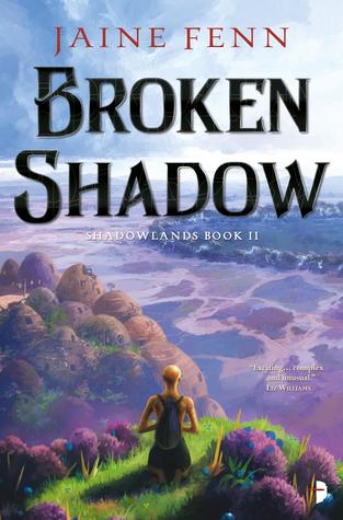 Broken Shadow by Jaine Fenn