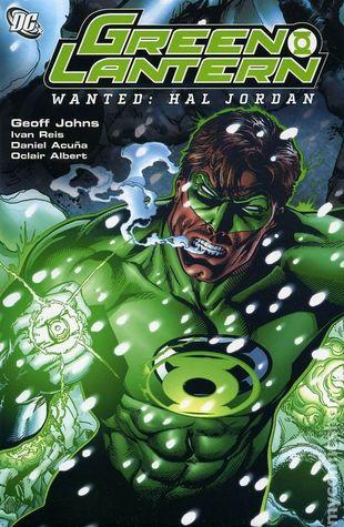 Green Lantern, Volume 3: Wanted: Hal Jordan by Oclair Albert, Geoff Johns, Daniel Acuña, Ivan Reis