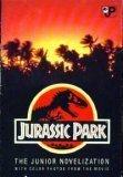Jurassic Park: the Junior Novelization by Michael Crichton, Gail Herman, David Koepp