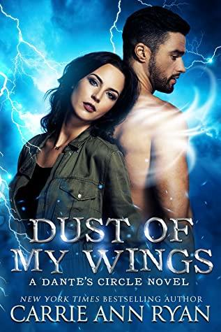 Dust of My Wings by Carrie Ann Ryan