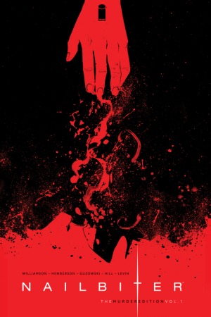 Nailbiter: The Murder Edition Volume 1 by John J. Hill, Joshua Williamson, Mike Henderson, Adam Guzowski