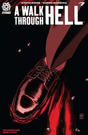 A Walk Through Hell #7 by Ive Svorcina, Garth Ennis, Rob Steen, Goran Sudžuka