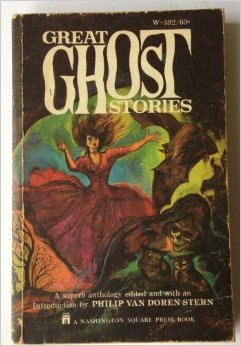 Great Ghost Stories by Philip Van Doren Stern