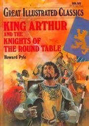 King Arthur and the Knights of the Round Table by Howard Pyle, Pablo Marcos Studio, Joshua E. Hanft