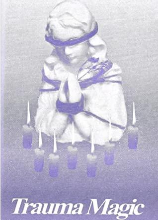 Trauma Magic by Clementine Morrigan