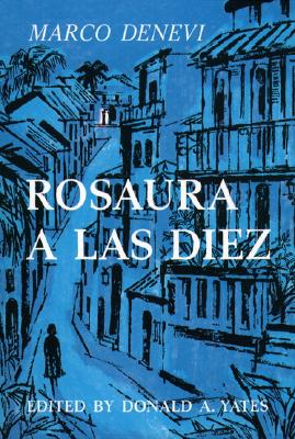 Rosaura a Las Diez by Laurence Wylie, DeNevi