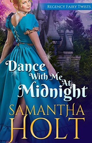 Dance With Me At Midnight by Samantha Holt