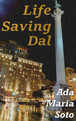 Life Saving Dal by Ada Maria Soto