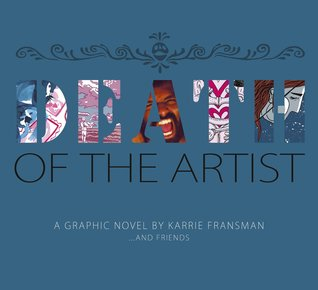 Death of the Artist by Karrie Fransman