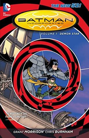 Batman Incorporated, Volume 1: Demon Star by Frazer Irving, Andres Guinaldo, Grant Morrison, Chris Burnham