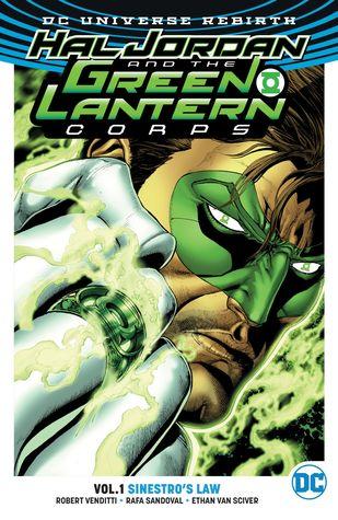 Hal Jordan and the Green Lantern Corps, Vol. 1: Sinestro's Law by Dave Sharpe, Jordi Tarragona, Tomeu Morey, Robert Venditti, Rafa Sandoval, Jason Wright, Ethan Van Sciver