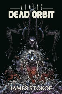 Aliens: Dead Orbit Oversized by James Stokoe