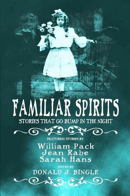 Familiar Spirits by Ts Rhodes, Jean Rabe, Melanie Waghorne