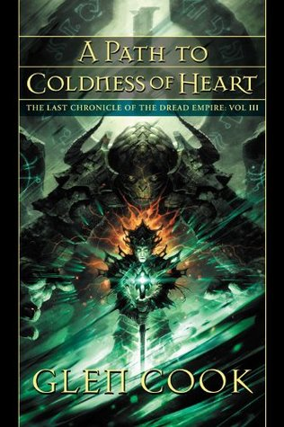 A Path to Coldness of Heart by Glen Cook