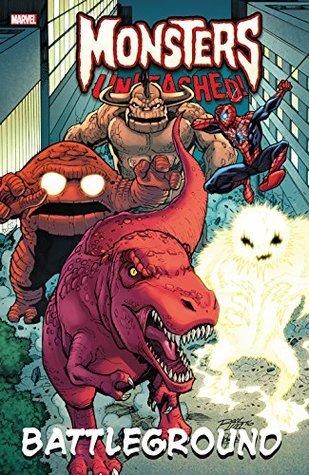 Monsters Unleashed! Battleground by Jeremy Whitley, Nick Kocher, Sean Izaakse, David Nakayama, Tigh Walker, Jim Zub