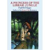A Princess Of The Linear Jungle by Paul Di Filippo