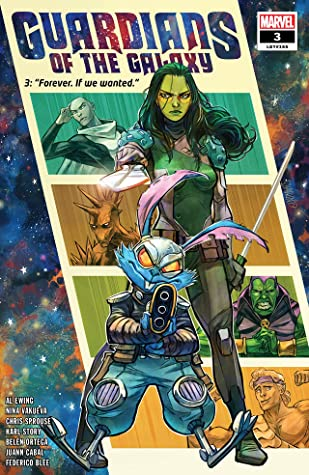 Guardians Of The Galaxy (2020-) #3 by Chris Sprouse, Ivan Shavrin, Nina Vaqueva, Al Ewing, Juann Cabal, Belén Ortega