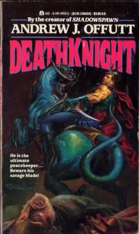 Deathknight by Andrew J. Offutt