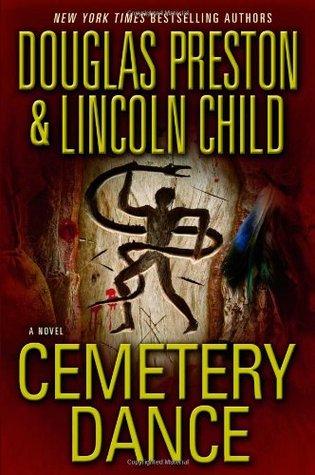 Cemetery Dance by Douglas Preston, Lincoln Child