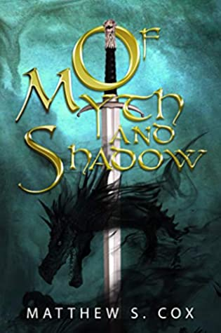 Of Myth and Shadow by Matthew S. Cox