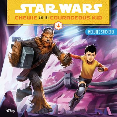 Star Wars: Chewie and the Courageous Kid by Lucasfilm Press