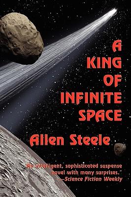 A King of Infinite Space by Allen Steele