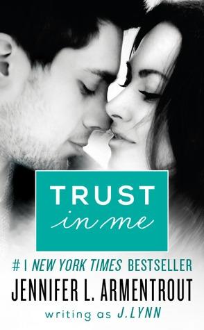 Trust in Me by Jennifer L. Armentrout