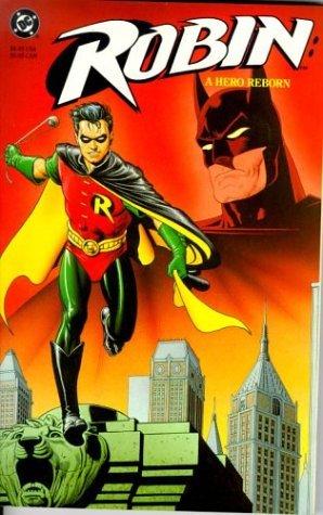 Robin: A Hero Reborn by Tom Lyle, Chuck Dixon, Alan Grant, Norm Breyfogle