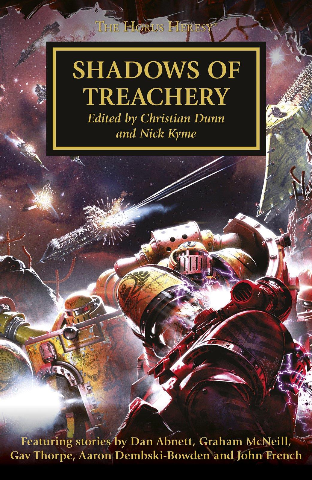 Shadows of Treachery by Nick Kyme, C.Z. Dunn