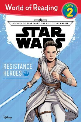 Journey to Star Wars: The Rise of Skywalker Resistance Heroes (Level 2 Reader) by Diogo Saito, Michael Siglain, Luigi Aime