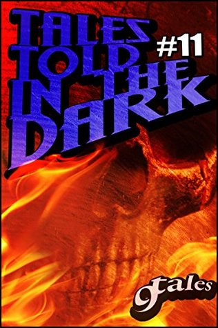 9Tales Told in the Dark #11 by Douglas Kolacki, Henry Vesterlund, Kenneth O'Brien, Lonnie Bricker, Joseph Rubas, Bob McNeil, Jimmy Bernard, Shawn P. Madison, Sara Green