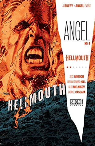 Angel #6 by Bryan Edward Hill, Dan Panosian, Gleb Melnikov