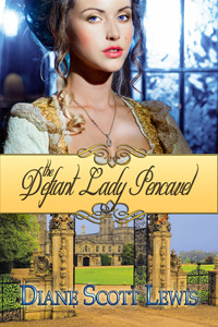 The Defiant Lady Pencavel by Diane Scott Lewis