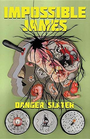 Impossible James by Danger Slater