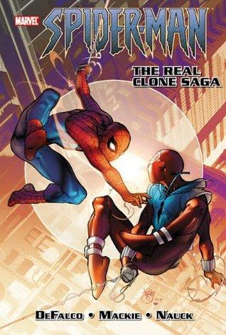 Spider-Man: The Real Clone Saga by Howard Mackie, Tom DeFalco, Todd Nauck