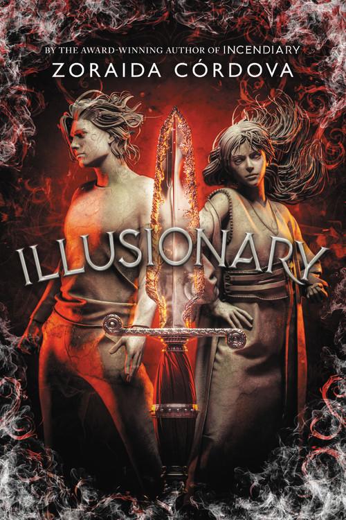 Illusionary by Zoraida Córdova