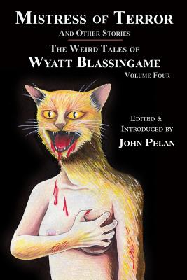 Mistress of Terror and Other Stories by Wyatt Blassingame