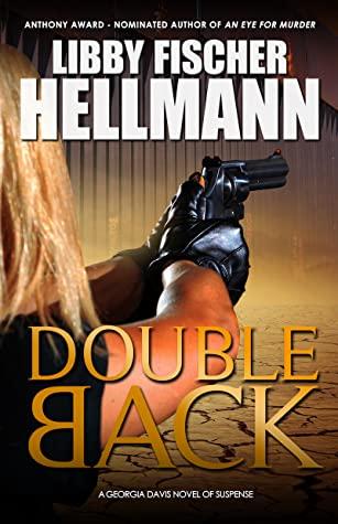 Doubleback by Libby Fischer Hellmann