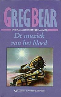 De muziek van het bloed by Greg Bear, Peter Cuypers