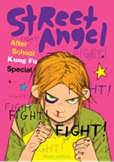 Street Angel: After School Kung Fu Special by Brian Maruca, Jim Rugg