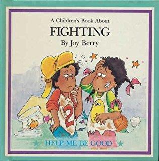 Fighting by Joy Berry
