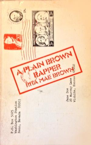 A Plain Brown Rapper by Rita Mae Brown