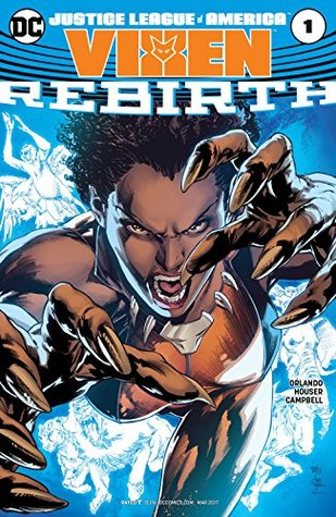 Justice League of America: Vixen Rebirth #1 by Steve Orlando, Jody Houser, Jamal Campbell