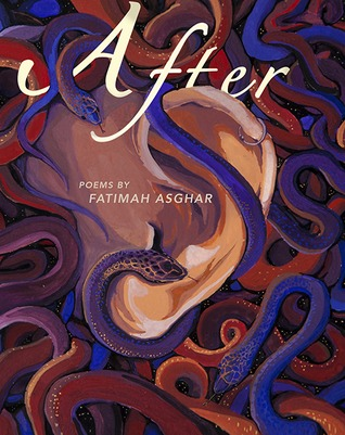 After: Poems by Fatimah Asghar by Fatimah Asghar