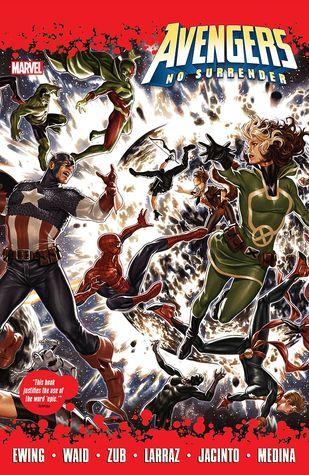 Avengers: No Surrender by Pepe Larraz, Kim Jacinto, Al Ewing, Mark Waid, Paco Medina, Jim Zub