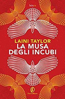 La musa degli incubi by Laini Taylor, Donatella Rizzati