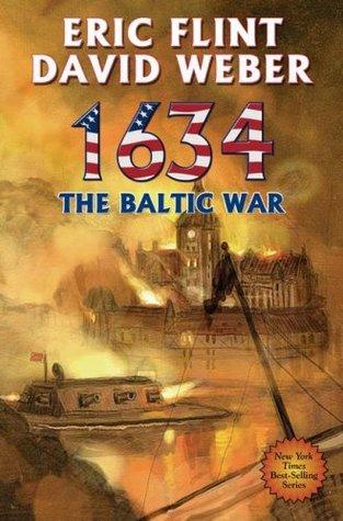 1634 The Baltic War by David Weber, Eric Flint